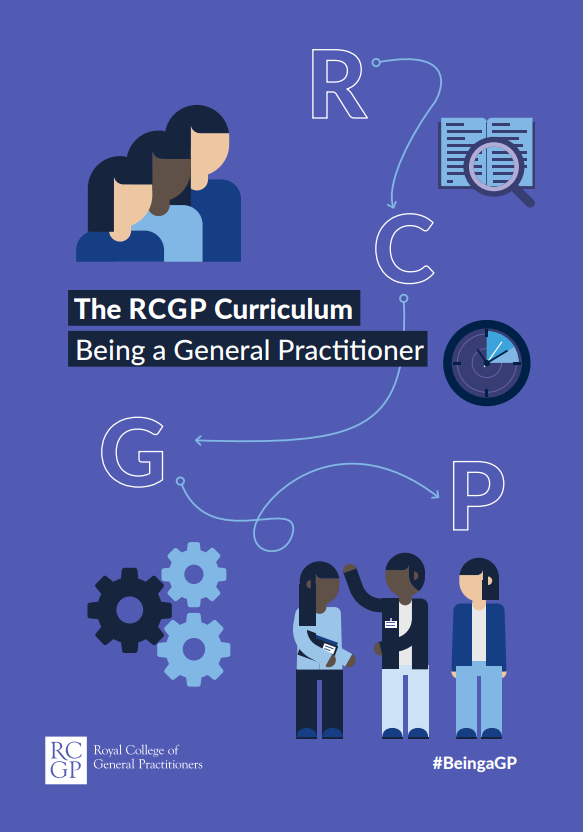 The RCGP Curriculum 2019 - Being a GP