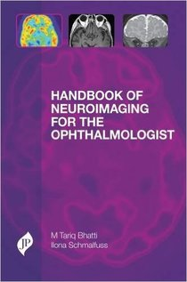 Handbook of Neuroimaging for Ophthalmologists