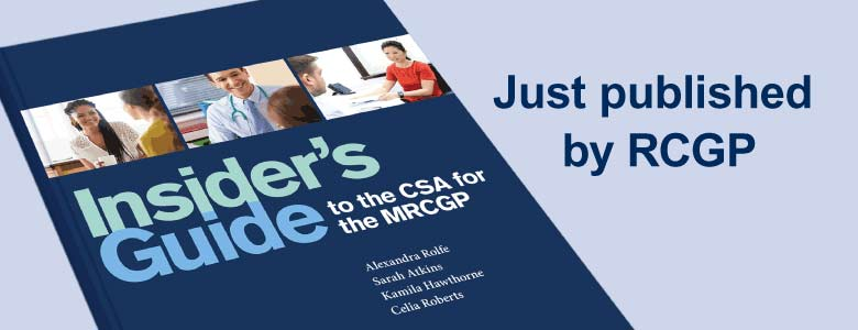 This image is promting the bew RCGP Insider's guide to the CSA for MRCGP